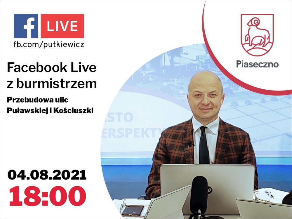 Facebook Live burmistrza na temat wizji centrum Piaseczna
